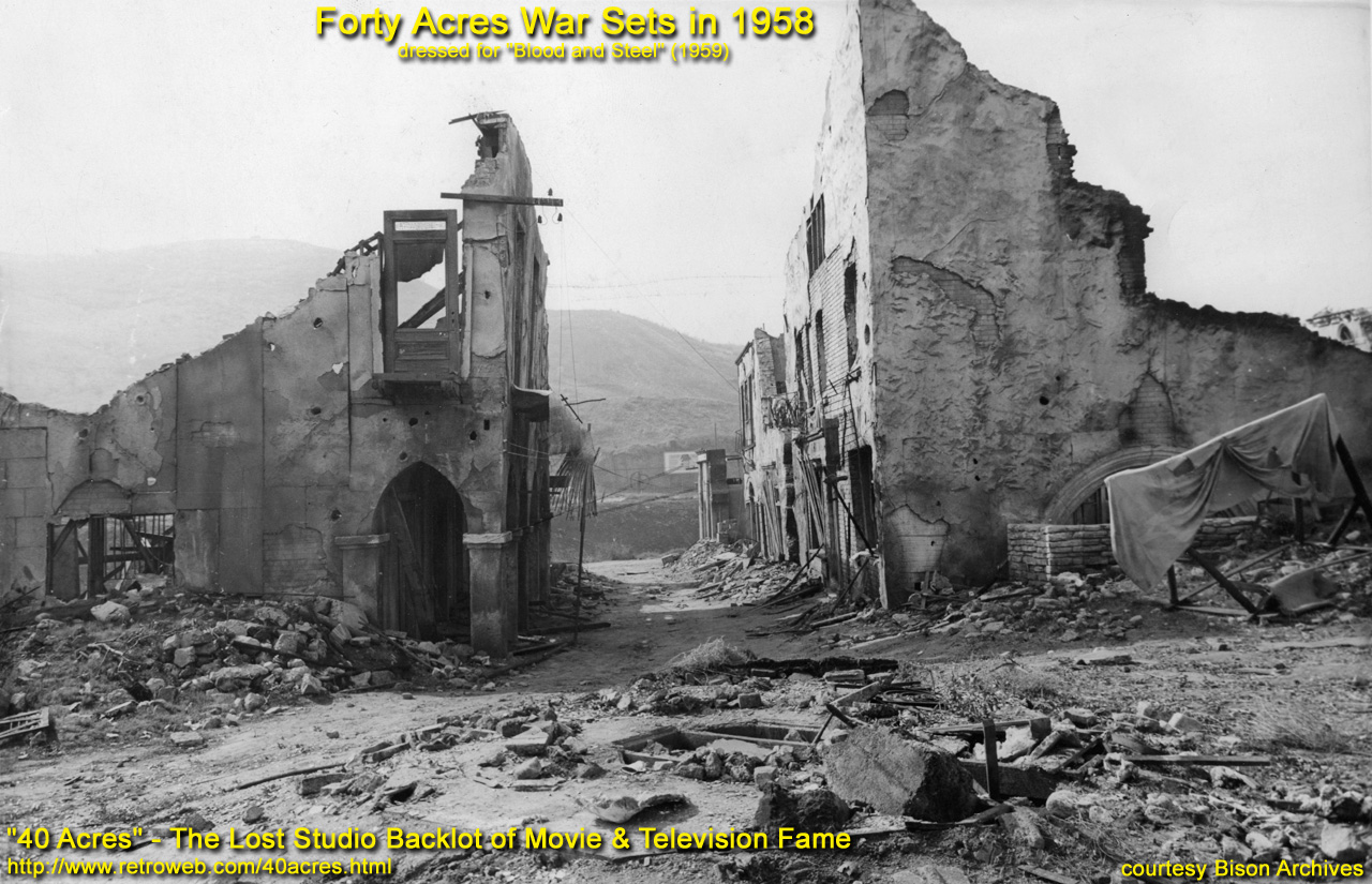 40 Acres - The Lost Studio Backlot of Movie & Television Fame - The